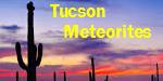 Tucson Meteorites