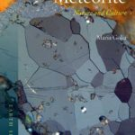 Book Notice: Meteorite: Nature and Culture by Maria Golia