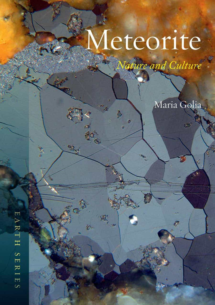 Meteorite: Nature and Culture by Maria Golia